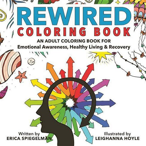 Rewired Adult Coloring Book - by  Erica Spiegelman (Paperback) - image 1 of 1