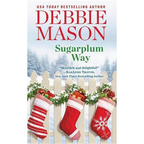 Sugarplum Way (Paperback) (Debbie Mason) - image 1 of 1