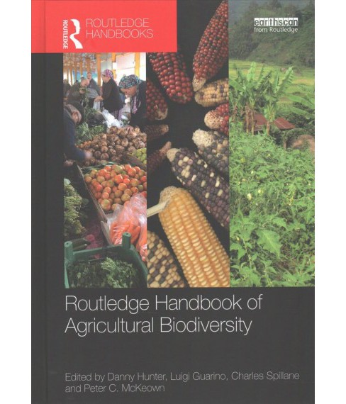 Routledge Handbook of Agricultural Biodiversity -  (Hardcover) - image 1 of 1