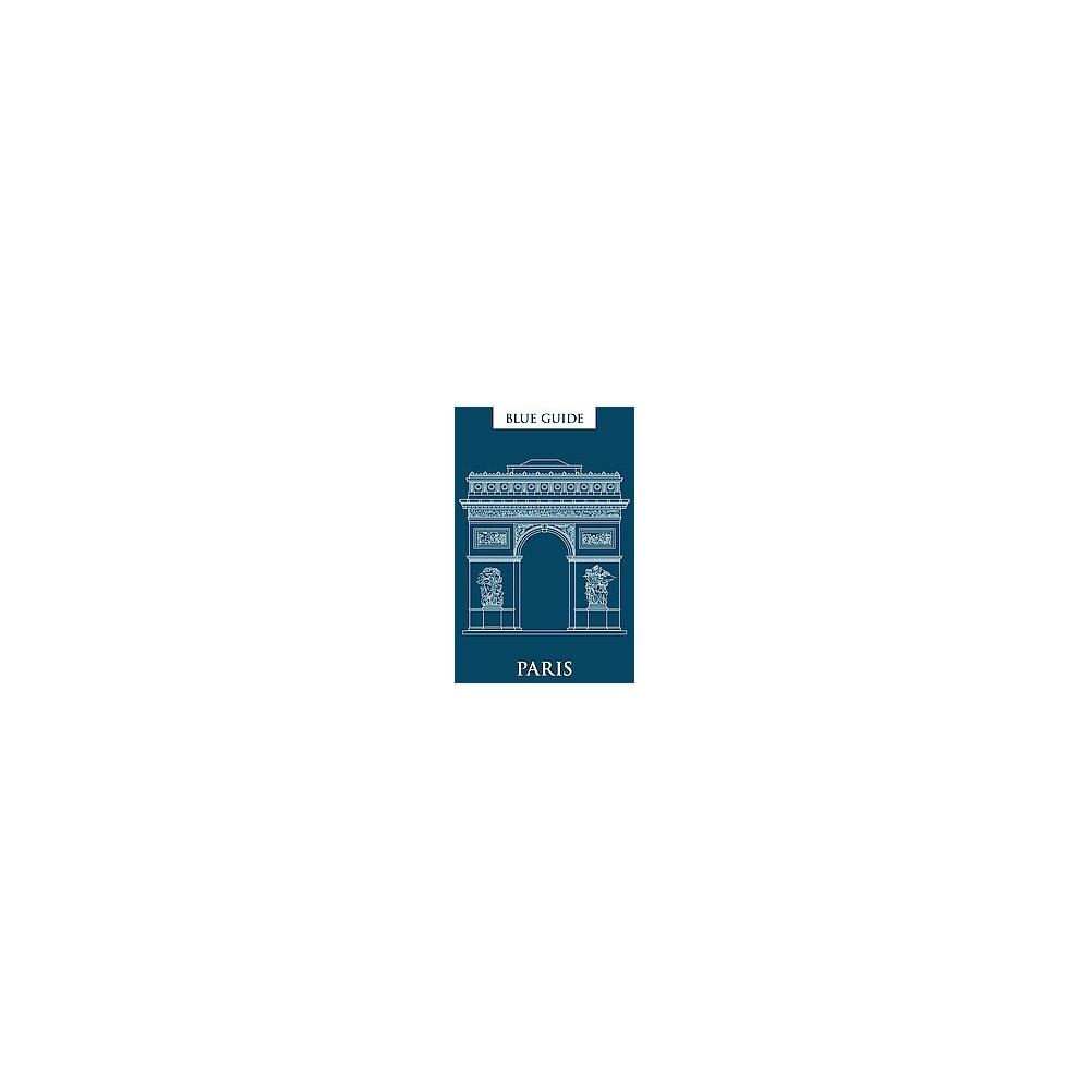 Blue Guide Paris (Paperback) (Delia Gray-Durant)