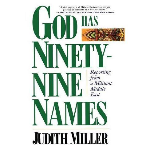 God Has Ninety-Nine Names - by  Judith Miller (Paperback) - image 1 of 1