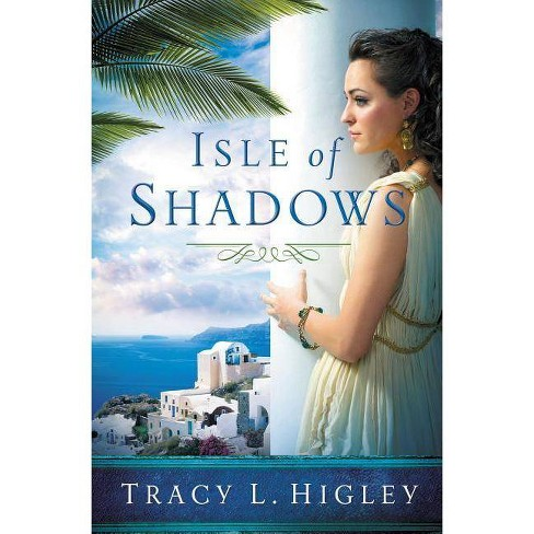 Isle of Shadows - by  Tracy Higley (Paperback) - image 1 of 1