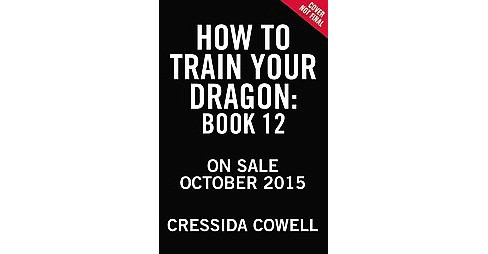 How to Fight a Dragon's Fury (Unabridged) (CD/Spoken Word) (Cressida Cowell) - image 1 of 1