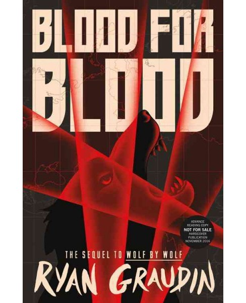 Blood for Blood (Hardcover) (Ryan Graudin) - image 1 of 1
