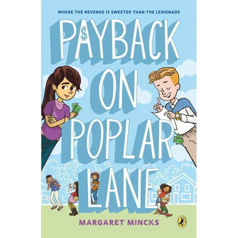 Payback on Poplar Lane - (Poplar Kids) by  Margaret Mincks (Paperback) - image 1 of 1