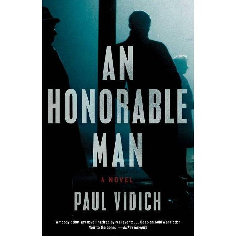 An Honorable Man - by  Paul Vidich (Paperback) - image 1 of 1