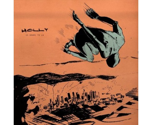 Holly - 15 Hours To La (Vinyl) - image 1 of 1