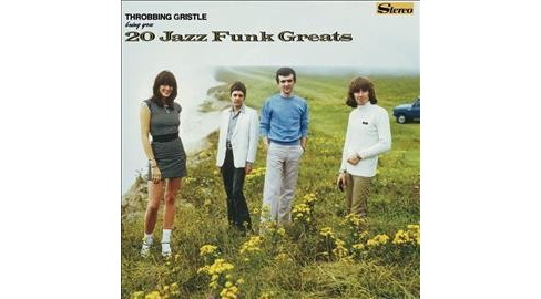 Throbbing Gristle - 20 Jazz Funk Greats (CD) - image 1 of 1