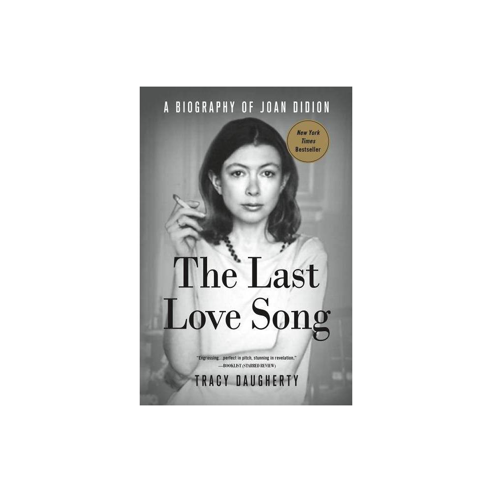 The Last Love Song By Tracy Daugherty Paperback