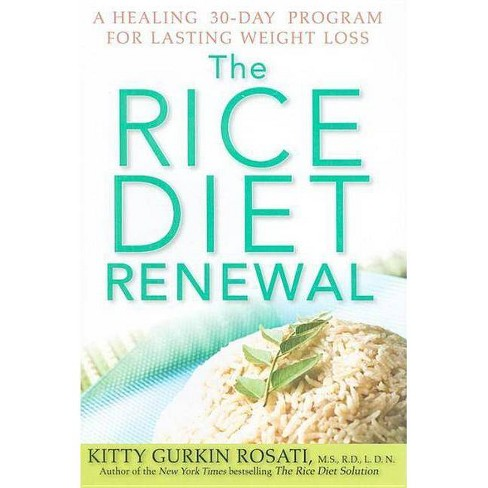The Rice Diet Renewal - by  Kitty Gurkin Rosati (Hardcover) - image 1 of 1