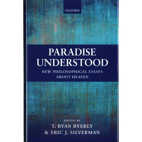 Paradise Understood  New Philosophical Essays About Heaven  About This Item Essay Paper Help also Help With Book Reports  How To Write An Essay In High School