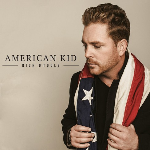 Rich O'toole - American Kid (CD) - image 1 of 1