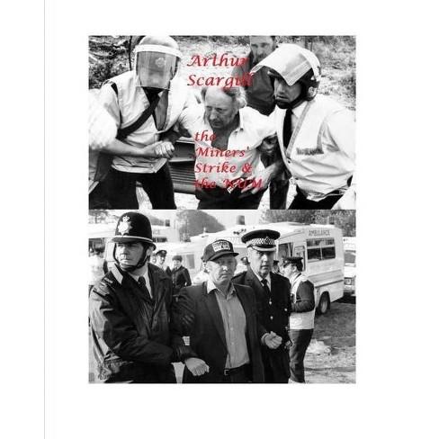Arthur Scargill - by  Vincent Price (Paperback) - image 1 of 1