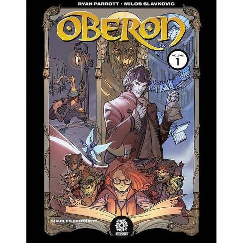Oberon, Vol 1 - by  Ryan Parrott (Paperback) - image 1 of 1