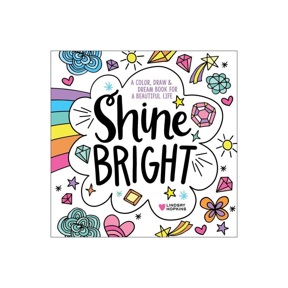 Shine Bright By Lindsay Hopkins Paperback