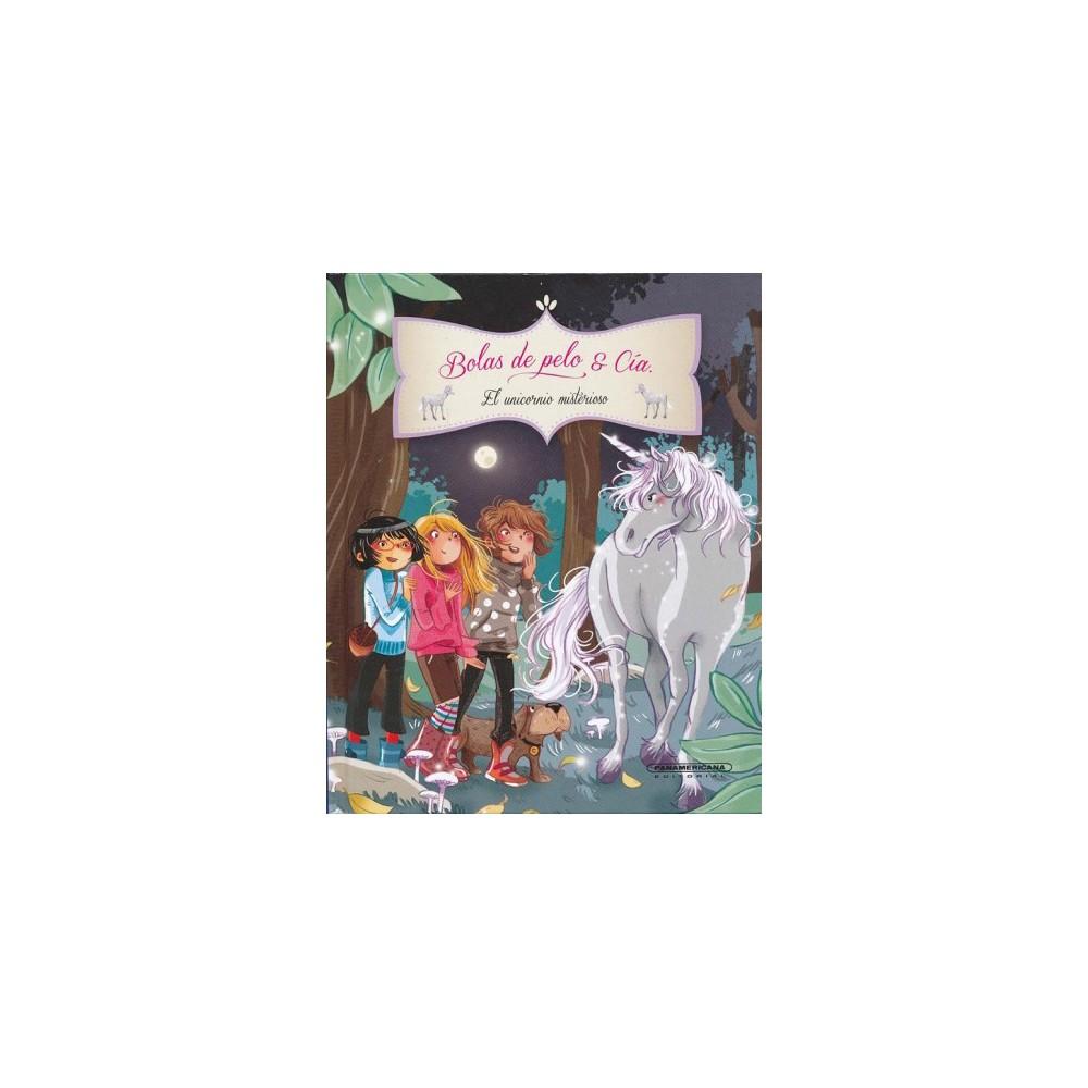 El unicornio misterioso/ The Mysterious Unicorn - by Juliette Parachini-Deny & Olivier Dupin (Hardcover)