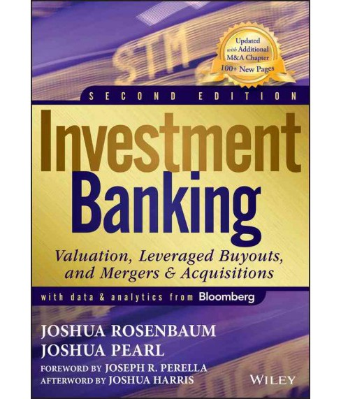 Investment Banking : Valuation, Leveraged Buyouts, and Mergers & Acquisitions -  (Hardcover) - image 1 of 1