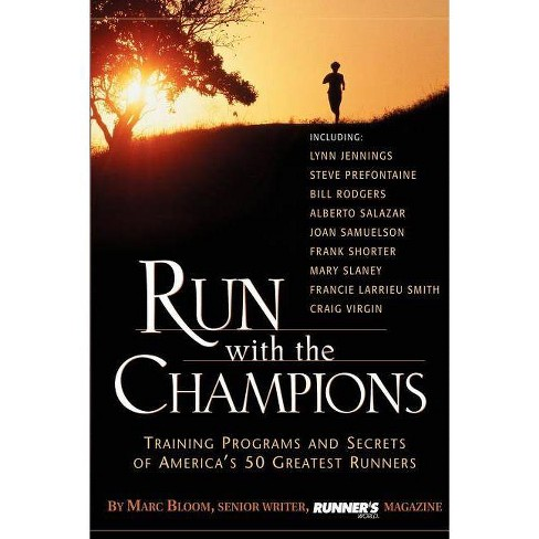 Run with the Champions - by  Marc Bloom (Paperback) - image 1 of 1