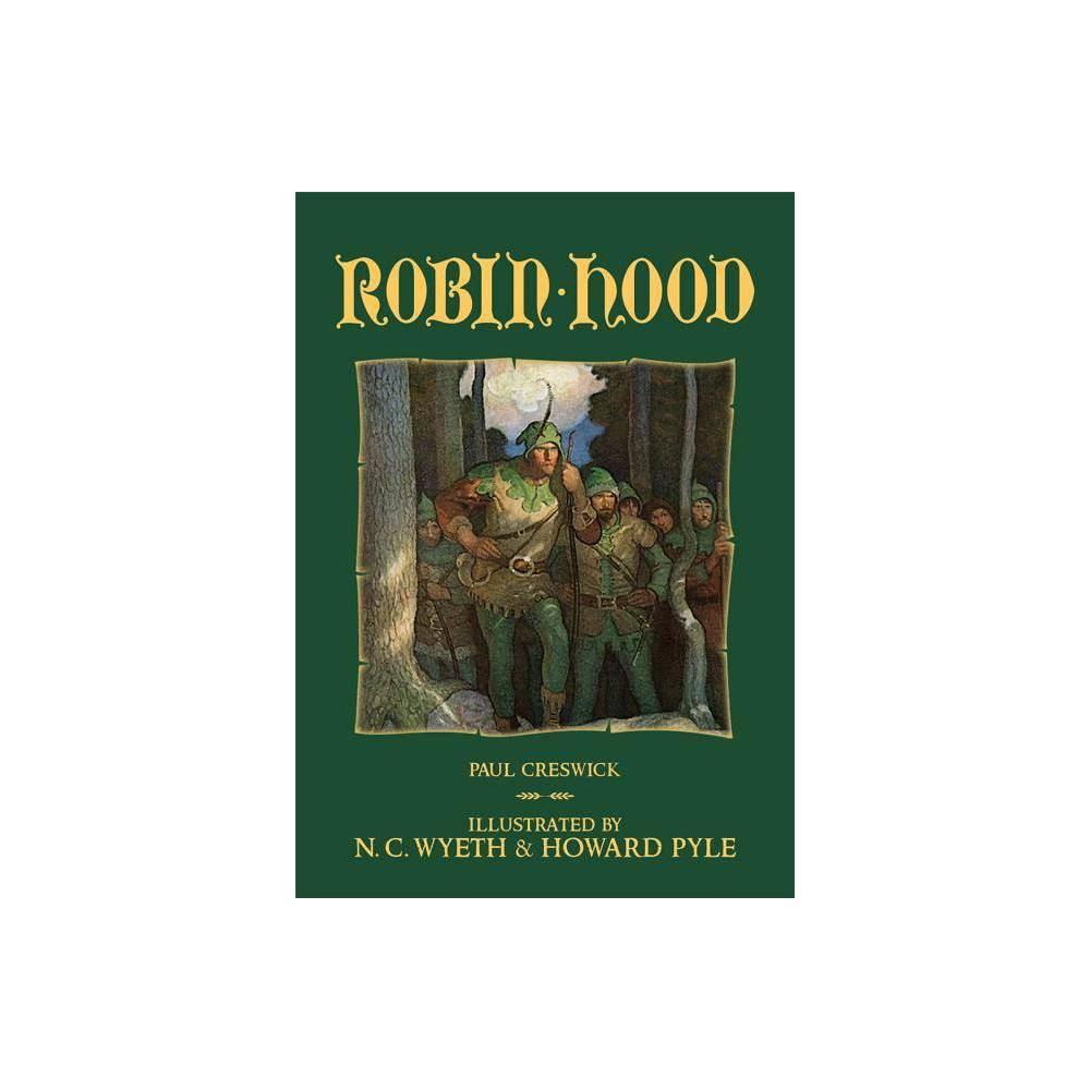 Robin Hood Calla Editions By Paul Creswick Hardcover