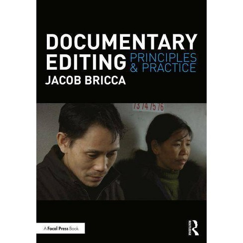 Documentary Editing - by  Jacob Bricca Ace (Paperback) - image 1 of 1