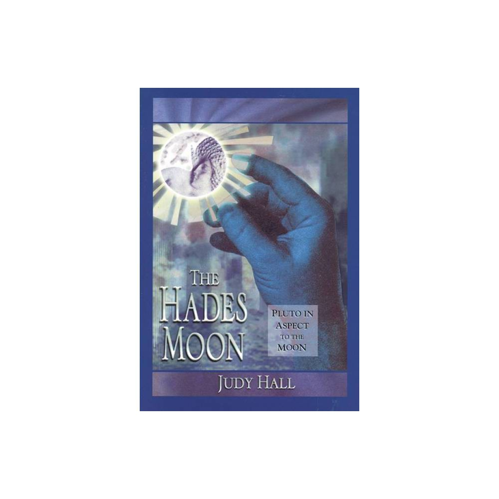 Hades Moon By Judy Hall Paperback