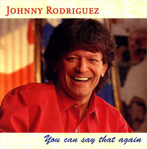 Johnny rodriguez - You can say that again (CD) - image 1 of 3