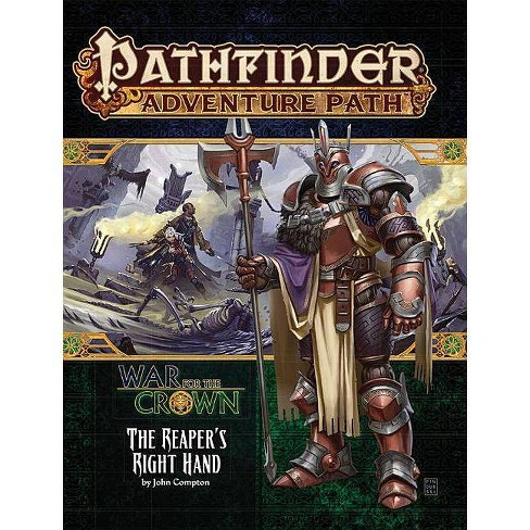Pathfinder Adventure Path: The Reaper's Right Hand (War for the Crown 5 of 6) - by  John Compton - image 1 of 1