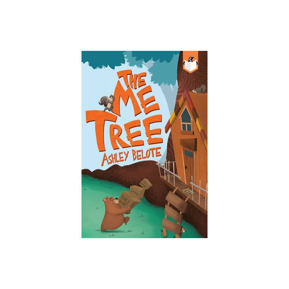 The Me Tree By Ashley Belote Paperback
