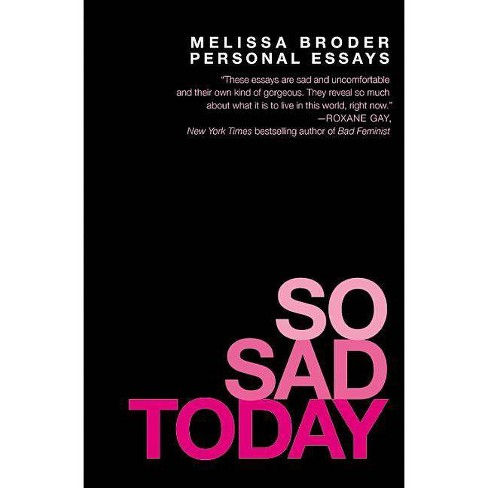 So Sad Today - by  Melissa Broder (Paperback) - image 1 of 1