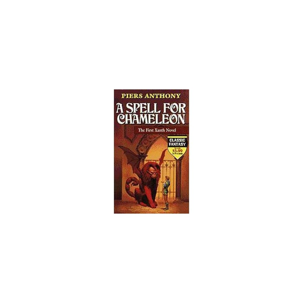 Spell for Chameleon (Reprint) (Paperback) (Piers Anthony)
