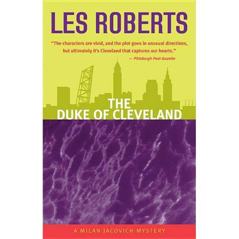 The Duke of Cleveland - (Milan Jacovich Mysteries) by  Les Roberts (Paperback) - image 1 of 1