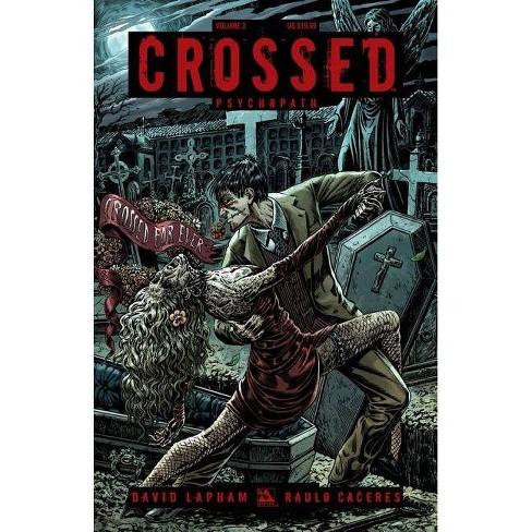 Crossed Volume 3 - by  David Lapham (Paperback) - image 1 of 1