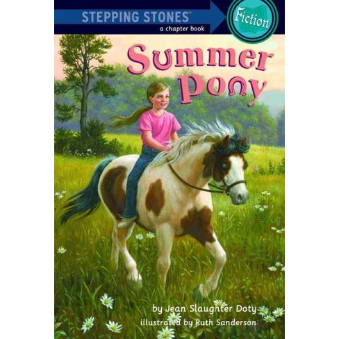 Summer Pony - (Stepping Stone Chapter Books) by  Jean Slaughter Doty (Paperback) - image 1 of 1