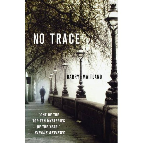 No Trace - (Brock & Kolla Mysteries) by  Barry Maitland (Paperback) - image 1 of 1