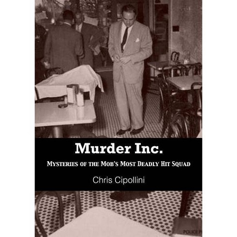 Murder Inc. - by  Chris Cippolini & Christian Cipollini (Paperback) - image 1 of 1