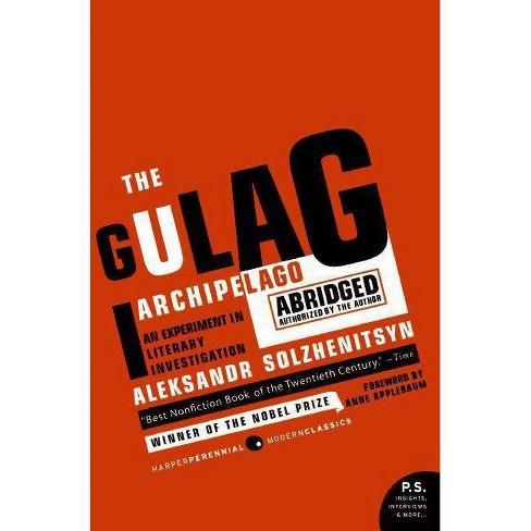The Gulag Archipelago 1918-1956 Abridged - (P.S.) by  Aleksandr I Solzhenitsyn (Paperback) - image 1 of 1