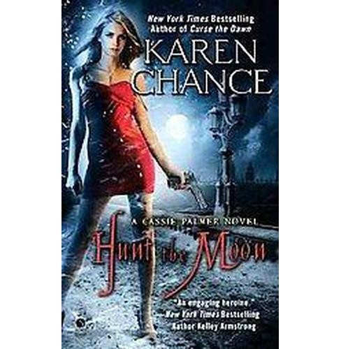 Hunt the Moon (Paperback) by Karen Chance - image 1 of 1