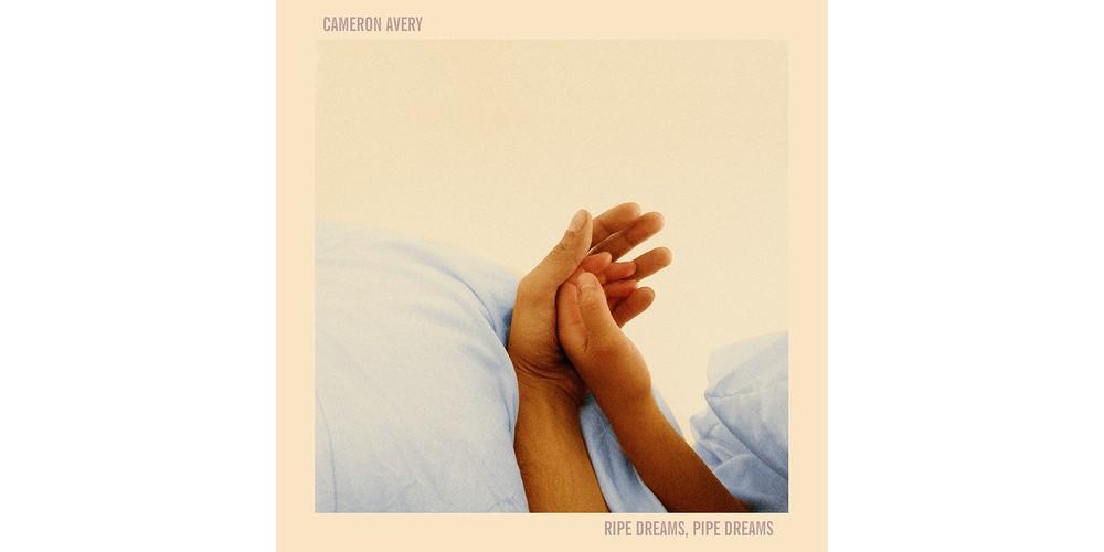 Cameron Avery - Ripe Dreams Pipe Dreams (Vinyl)