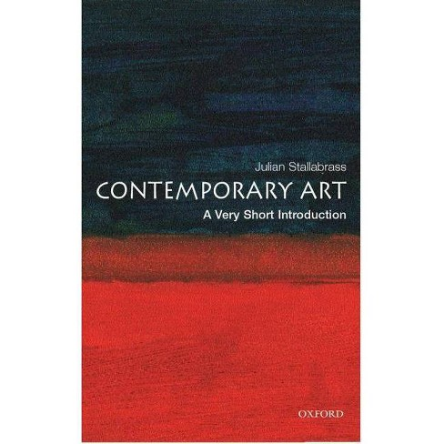 Contemporary Art: A Very Short Introduction - (Very Short Introductions) by  Julian Stallabrass - image 1 of 1