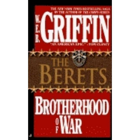 The Berets - (Brotherhood of War (Brilliance)) by  W E B Griffin (Paperback) - image 1 of 1
