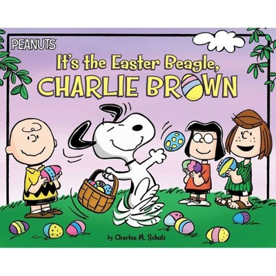 It's the Easter Beagle, Charlie Brown - (Peanuts) by  Charles M Schulz (Paperback)
