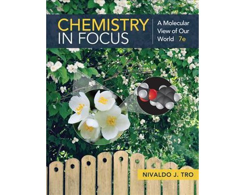 Chemistry in Focus : A Molecular View of Our World -  by Nivaldo J. Tro (Paperback) - image 1 of 1