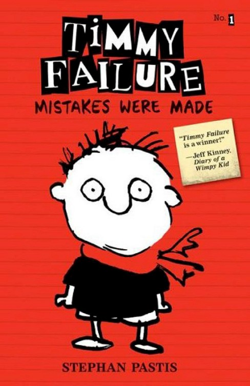 Timmy Failure: Mistakes Were Made (Hardcover) by Stephan Pastis - image 1 of 1