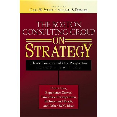 The Boston Consulting Group on Strategy - 2 Edition by  Carl W Stern & Michael S Deimler (Hardcover) - image 1 of 1