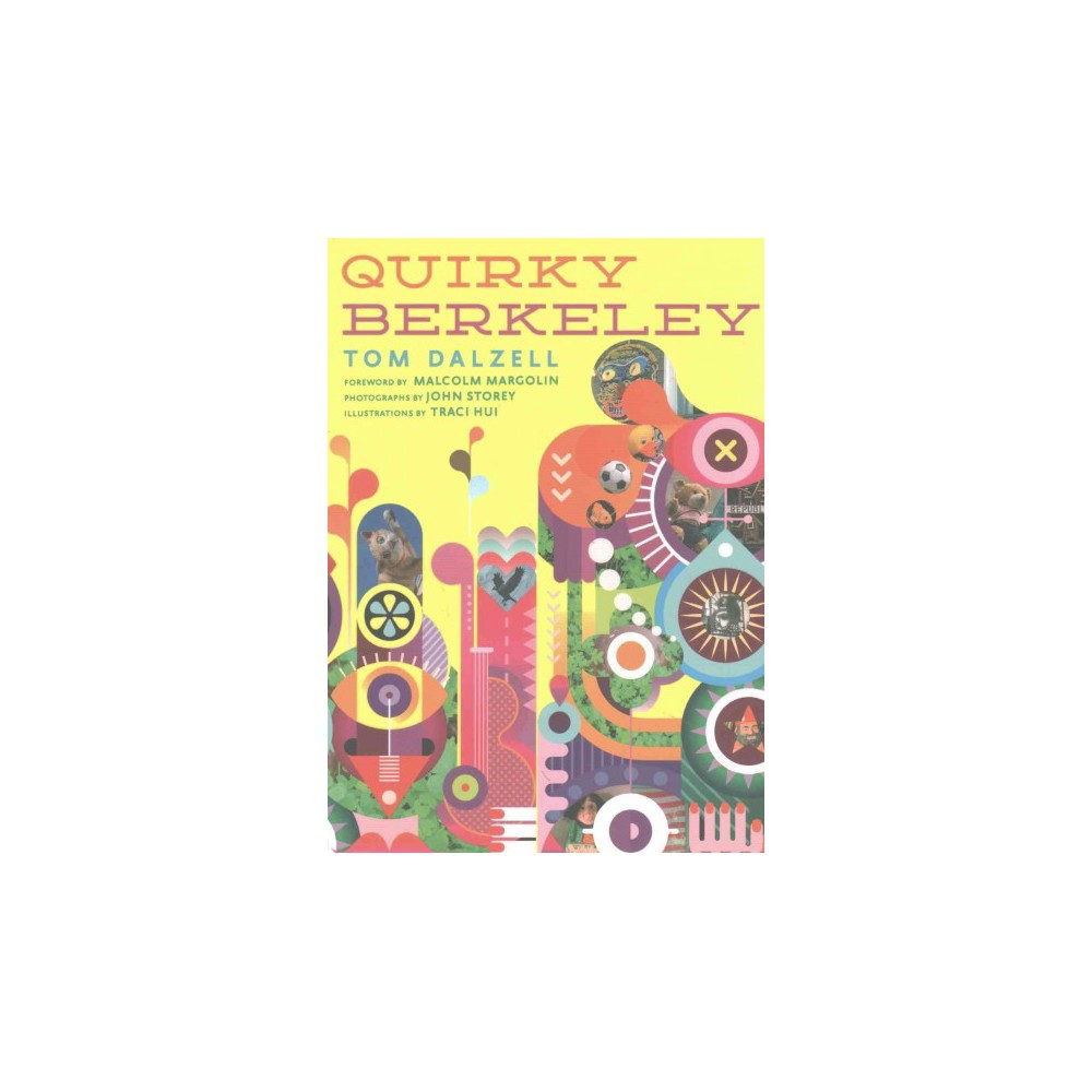 Quirky Berkeley (Paperback) (Tom Dalzell)