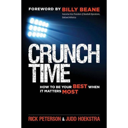 Crunch Time - by  Rick Peterson & Judd Hoekstra (Paperback) - image 1 of 1