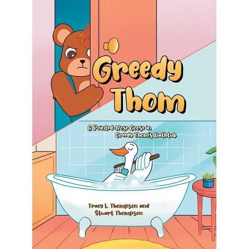Greedy Thom - by Tracy L Thompson & Stuart - image 1 of 1