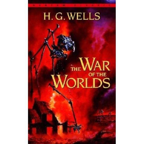 The War of the Worlds - (Bantam Classics) by  H G Wells (Paperback) - image 1 of 1