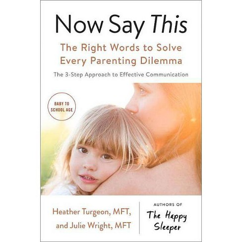 Now Say This - by  Heather Turgeon & Julie Wright (Paperback) - image 1 of 1
