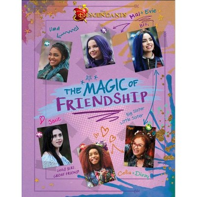 Descendants: The Magic of Friendship - (Hardcover)